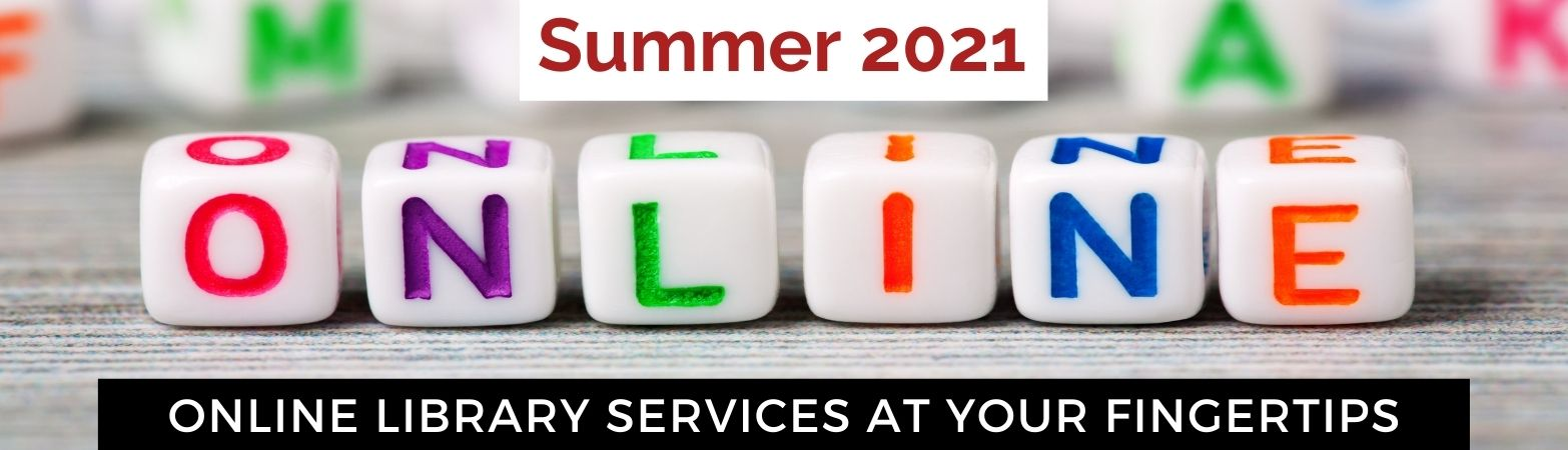 Online services for Summer 2021